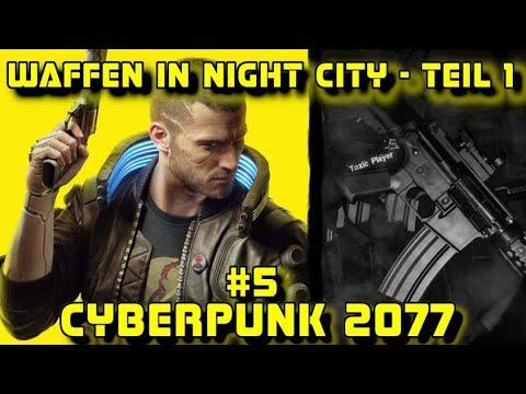 "Cyberpunk 2077 – ""Waffen in Night City – Teil 1"" – Lets read German / Deutsch"