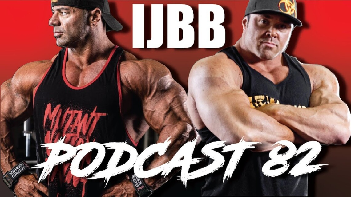 IT'S JUST BODYBUILDING PODCAST 82 – DUSTY HANSHAW, RON PARTLOW