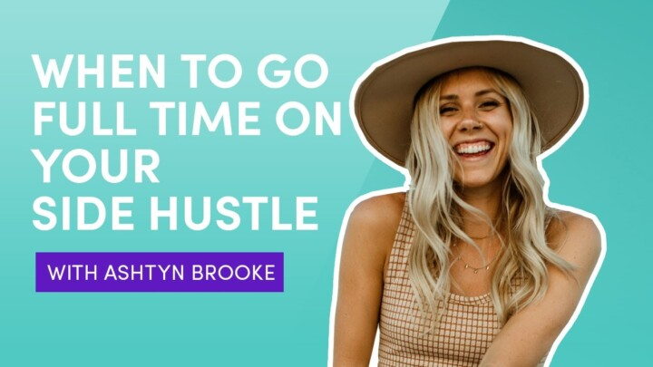 When To Go Full Time On Your Side Hustle With Ashtyn Brooke | Photo Booth Business Podcast