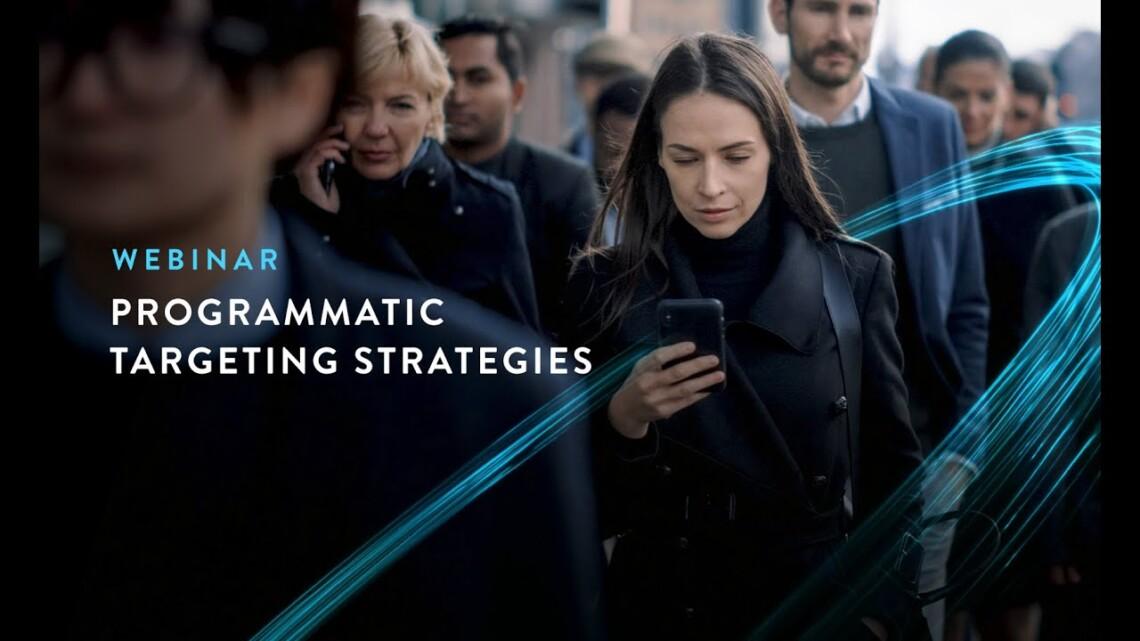 AUDIENCEX Webinar: The Top Programmatic Targeting Strategies of 2021