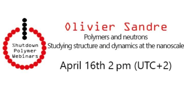 Shutdown Polymer Webinar n°7 Olivier Sandre