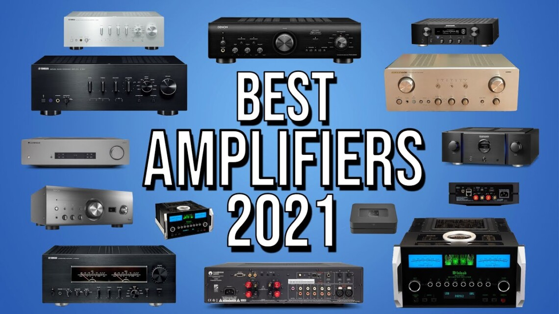 BEST AMPLIFIER 2021   TOP 10 BEST AMPLIFIERS AMP 2021   HOME THEATER   AUDIO   Hi-Fi
